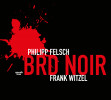 Philipp Felsch, Frank Witzel: BRD Noir